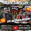 EP48: Halloween Weekend! The Epicness! - The Epic Simple Life YouTube Vlog