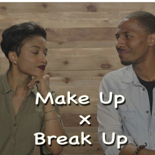 Makeup x Breakup Season 1: Created by Eric Dickens