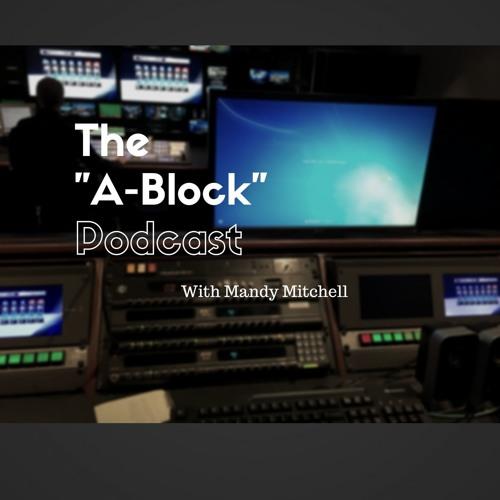 """A- Block"" Ep. 1. WRAL Producers Stephanie Beck and Miranda Dotson"