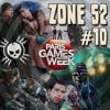 Zone 52 l'Emission #10 (02/11/2016)