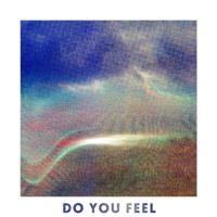 Groves - Do You Feel
