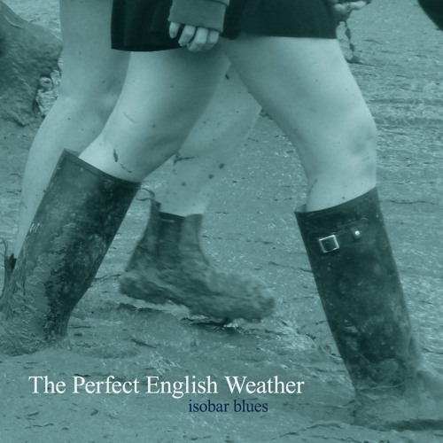 The Perfect English Weather - English Weather