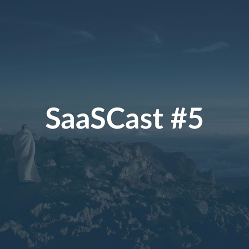 SaaSCast Ep.5 - Define Your Ideal Customer Profile - Francis Brero (MadKudu)