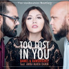 Banks&Rawdriguez - Too Lost In You (Too Unknown Bootleg)