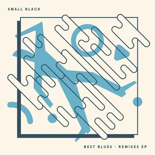 Small Black - Personal Best (Keith Sweaty Remix)