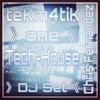teKm4tiK one  (> TECHHOUSE - DJ Set 128 BPM