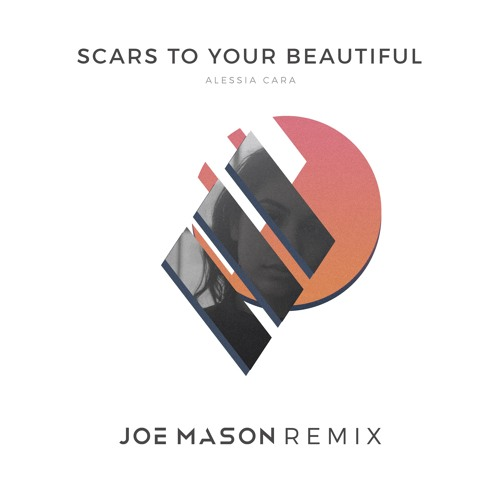 Alessia Cara - Scars To Your Beautiful (Joe Mason Remix)