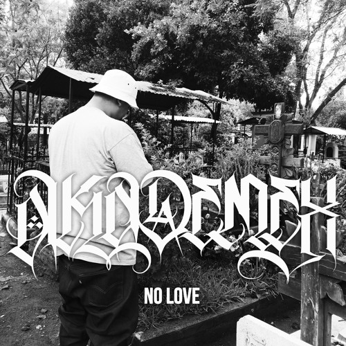 No Love Prod. By Diseize84