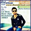 Car Mein Music Baja Breakdown - RIMEX Dj- Vins (vkm)