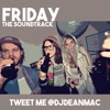 Friday The Soundtrack //TWEET ME @DJDEANMAC
