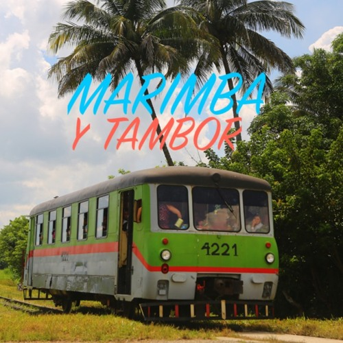 Marimba Y Tambor (feat. Nelson Buenahora)