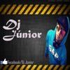 DJ JUNIOR-DE ITAPEMA-SC MEGA-TUM-TUM-TUM