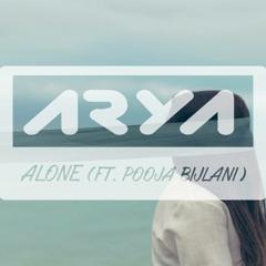 Arya - Alone (ft. Pooja Bijlani)