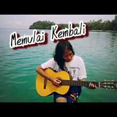 Memulai Kembali - Monita Tahela (cover)