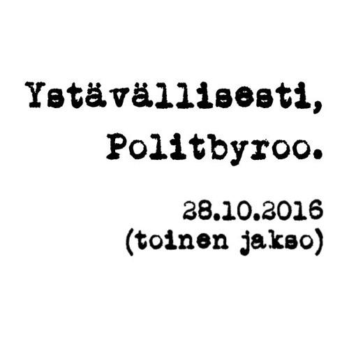 Politbyroo 28.10.2016 - jakso 2