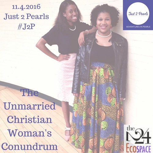 The Unmarried Christian Woman's Conundrum