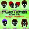 RAP, EG, JDL, KN X Twenty One Pilots - Stranger X Heathens (RL Mashup)