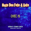 Love is (feat Hugo Den Fete) riddim Jahman Landen