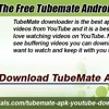 Download the Free TubeMate Android App Here