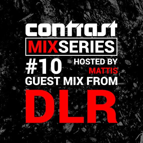 CONTRAST Mix Series - Part TEN - DLR Guestmix (Nov 2016)