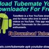 Download Tubemate Youtube Downloader For Free