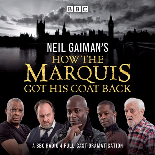 BBC Audio, How The Marquis Got His Coat Back written by