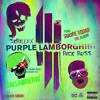 Purple Lamborghini Mercy (Skrillex Purple Lamborghini Remix)