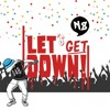 Let´s Get Down