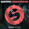 Quintino - Underground [OUT NOW]