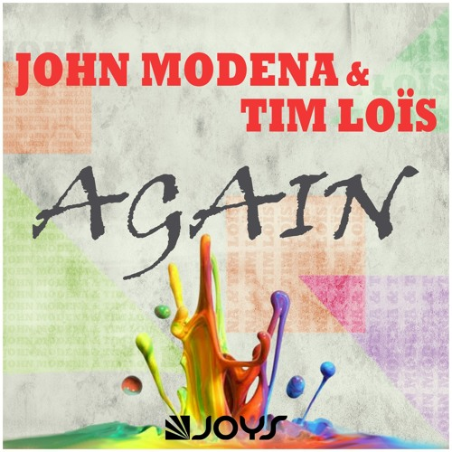 John Modena & Tim Loïs - Again [OUT NOW]