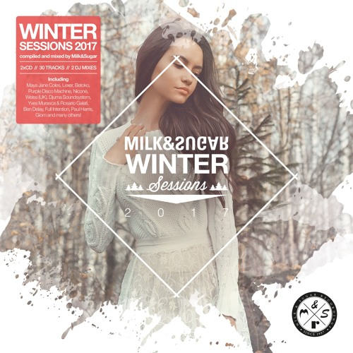 MILK & SUGAR - WINTER SESSIONS 2017 (Minimix)