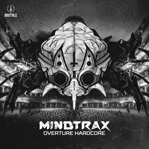BRU 028 - Mindtrax - Overture Hardcore