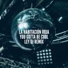 La Habitación Roja - You Gotta Be Cool (Ley Dj Remix)