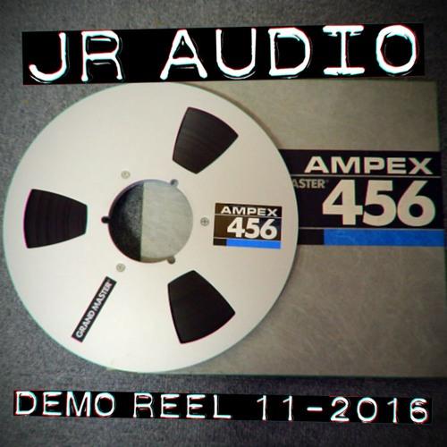JR Audio Reel 11/2016