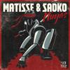 poster of Ninjas Matisse Sadko song