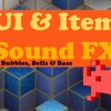 Demo - UI & Item sound fx: Bubbles, Bells and Basses (Oshro Music)