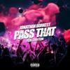 Pass That Feat. Troyton