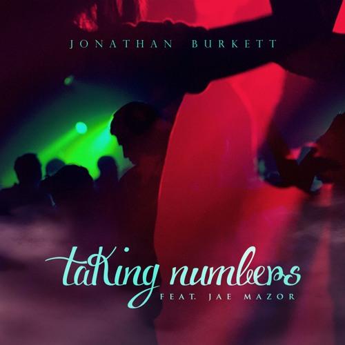 Taking Numbers Feat. Jae Mazor