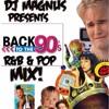 Back To The 90s R&B & Pop Music (DJ Magnus)