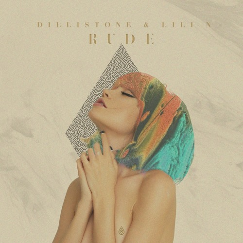 Dillistone & LILI N - Rude