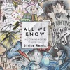 The Chainsmokers - All We Know (STRIKE Remix) ft. Uale & Martina Memì (Cover)[Free Download]