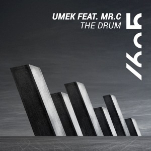 UMEK feat. MR.C - The Drum (Original Mix)