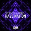 Stormyblasterz - Rave Nation (Original Mix) OUT NOW
