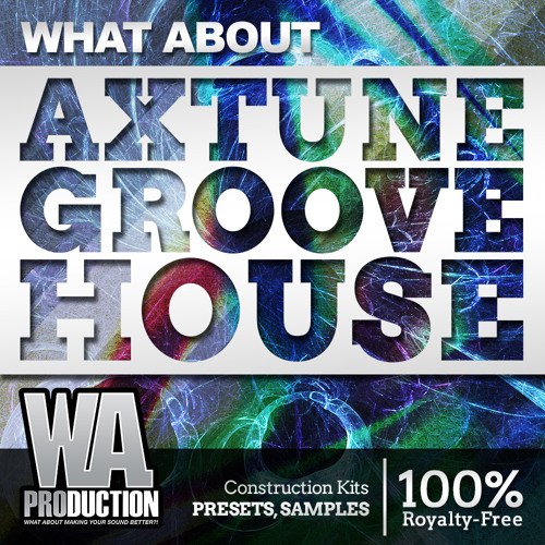 Axtune Groove House [12 Construction Kits, 240 Presets