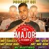 == PODCAST 001 DJ MAJOR DO CATARINA  -[ SÓ AS OFICIAS ]-2017 mp3