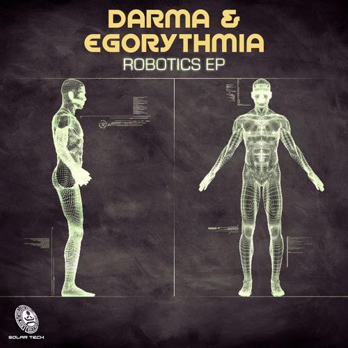 Egorythmia & Darma -Robotics ( Sample )