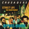THE CRUSADERS feat RANDY CRAWFORD - Streetlife (Jayphies-Groove) 2016
