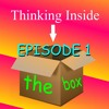 Thinking Inside the Box Podcast: Episode 1