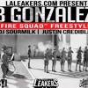 B Gonzalez - Fire Squad [L.A. Leakers]