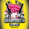 Balkan Vibes 14
